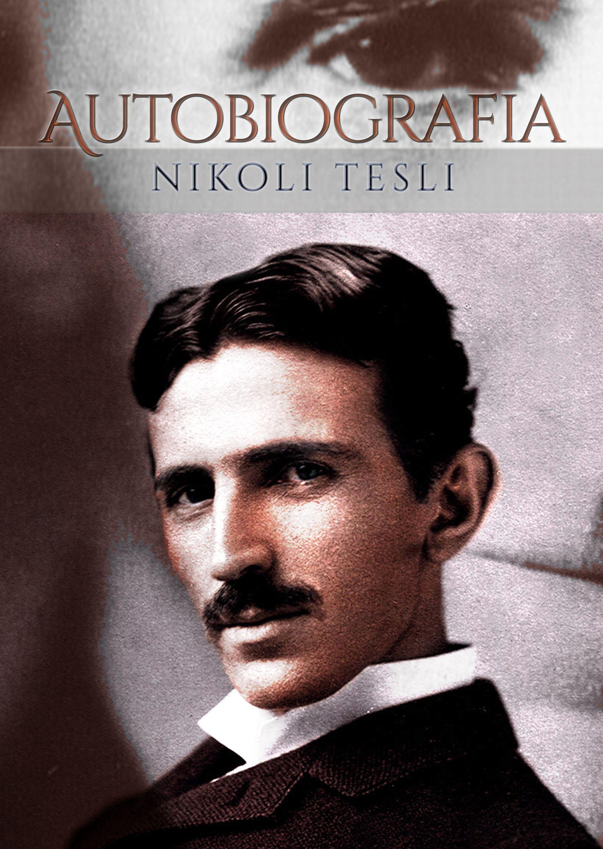 Nikola Tesla Moje Wynalazki Autobiografia Recenzja