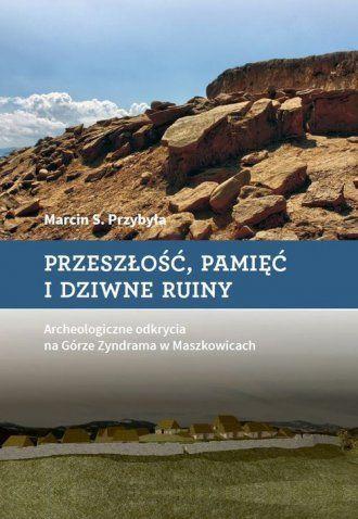 """aa7b3ae260 Marcin S. Przybyła – """"Przeszłość"""