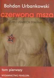 """Bohdan Urbankowski – """"Czerwona msza"""""""