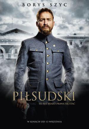 """""""Piłsudski"""" – reż. Michał Rosa – recenzja i ocena filmu - plakat (Borys Szyc"""