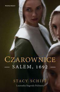 """Stacy Schiff - """"Czarownice. Salem, 1692"""" - okładka"""