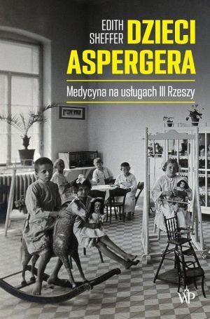 Dzieci Aspergera Edith Sheffer okładka