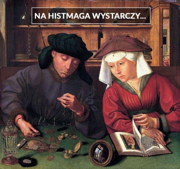 Quentin Matsys Bankier z żoną obraz mem zbiórka Histmag.org
