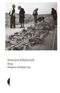 """Kobylarczyk Katarzyna - """"Strup. Hiszpania rozdrapuje rany"""" - okładka"""