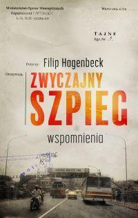 Fiilip Hagenbeck -  Zwyczajny szpieg. Wspomnienia - okładka