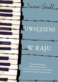"""Xavier Güell – """"Uwięzieni w raju"""" – recenzja i ocena - okładka"""