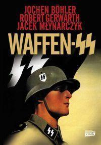 """Boehler Jochen, Gerwarth Robert - """"Waffen SS"""" - okładka"""