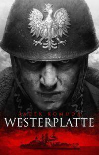 Jacek Komuda - Westerplatte - okładka