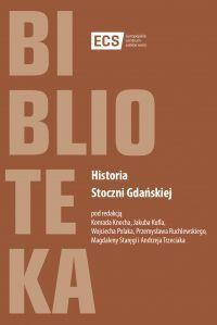 """""""Historia Stoczni Gdańskiej"""" - okładka"""
