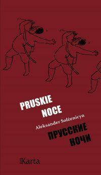 """Aleksander Sołżenicyn – """"Pruskie noce"""" – okładka"""