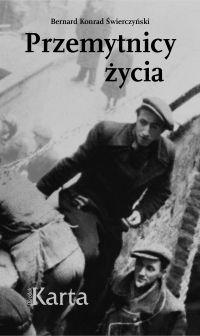 """Bernard Konrad Świerczyński – """"Przemytnicy życia"""" – okładka"""