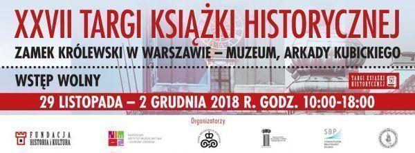 XXVII Targi Książki Historycznej w Warszawie 2018