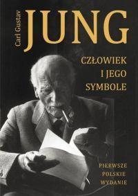 """Carl Gustav Jung– """"Człowiek i jego symbole"""" – okładka"""