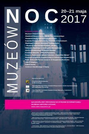 Noc Muzeów 2017 Katowice MHK i inne