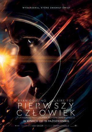 """""""Pierwszy człowiek"""" – reż. Damien Chazelle – recenzja i ocena filmu - plakat"""